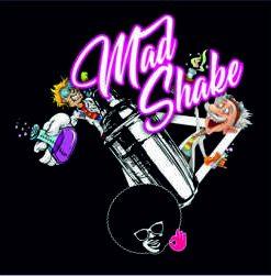 Mad Shake Series